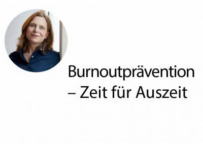 Burnoutprävention – Zeit für Auszeit